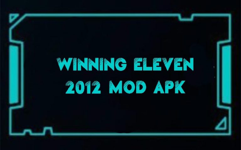 Download Winning Eleven 2012 Mod Apk For Android Free